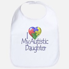 My Autistic Daughter Bib