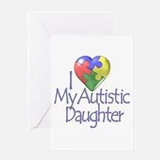 My Autistic Daughter Greeting Card