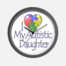 My Autistic Daughter Wall Clock