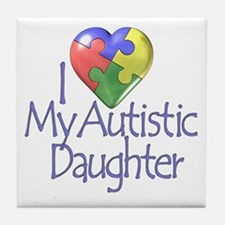 My Autistic Daughter Tile Coaster