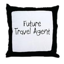 Future Travel Agent Throw Pillow