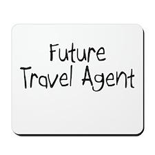 Future Travel Agent Mousepad