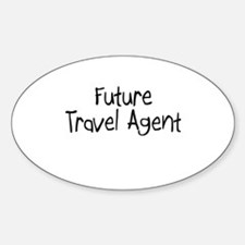 Future Travel Agent Oval Decal