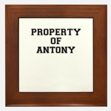 Property of ANTONY Framed Tile