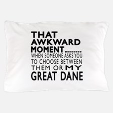 Awkward Great Dane Dog Designs Pillow Case