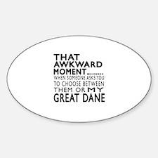 Awkward Great Dane Dog Designs Sticker (Oval)