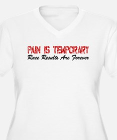 Pain Is Temporary Plus Size T-Shirt