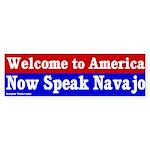 Now Speak Navajo Bumper Sticker