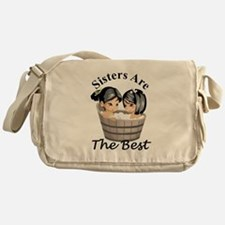 Sisters Are The Best Messenger Bag
