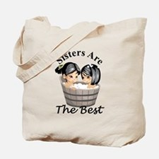 Sisters Are The Best Tote Bag