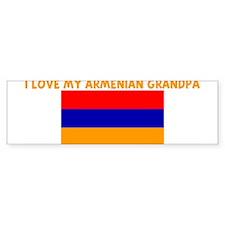 I LOVE MY ARMENIAN GRANDPA Bumper Bumper Sticker