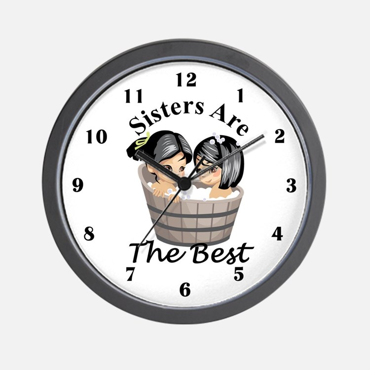 Sisters Are The Best Wall Clock