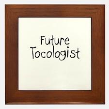 Future Tocologist Framed Tile