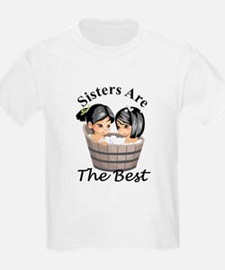 Sisters Are The Best T-Shirt