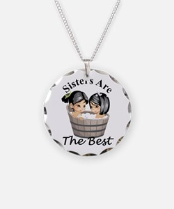 Sisters Are The Best Necklace