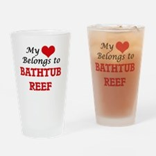 My Heart Belongs to Bathtub Reef Fl Drinking Glass