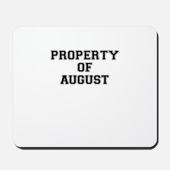 Property of AUGUST Mousepad