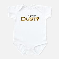 Got Dust? Infant Bodysuit