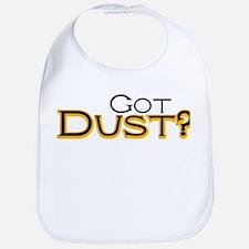 Got Dust? Bib