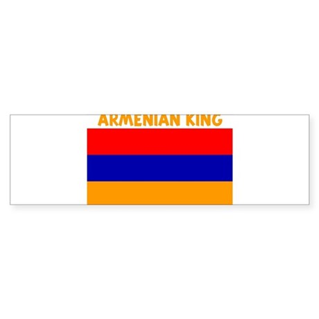 ARMENIAN KING Bumper Sticker