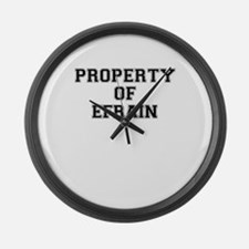 Property of EFRAIN Large Wall Clock
