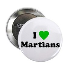 I Love Martians Button