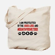Protected By American Staffordshire Terri Tote Bag