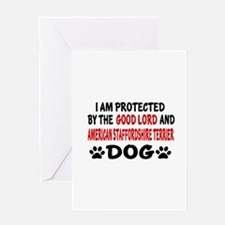 Protected By American Staffordshire Greeting Card