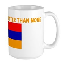 50 PERCENT ARMENIAN IS BETTER Mug