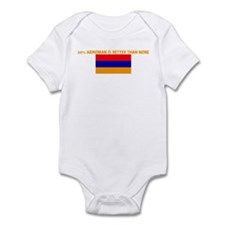 50 PERCENT ARMENIAN IS BETTER Infant Bodysuit