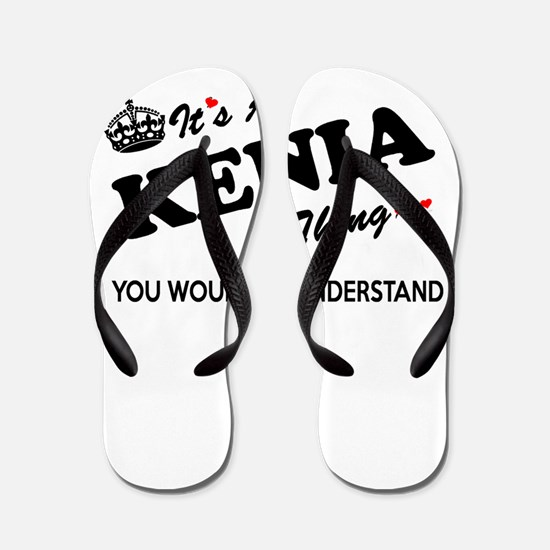 KENIA thing, you wouldn't understand Flip Flops
