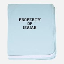 Property of ISAIAH baby blanket