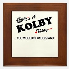 KOLBY thing, you wouldn't understand Framed Tile