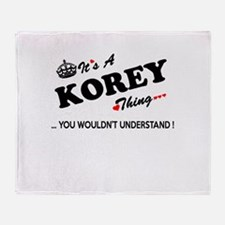 KOREY thing, you wouldn't understand Throw Blanket