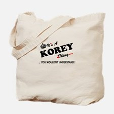 KOREY thing, you wouldn't understand Tote Bag