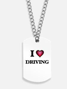 I love Driving Dog Tags
