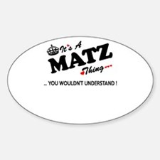 MATZ thing, you wouldn't understand Decal