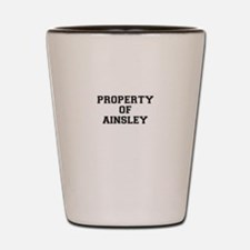 Property of AINSLEY Shot Glass
