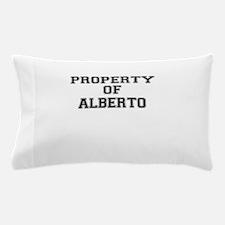 Property of ALBERTO Pillow Case
