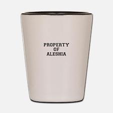 Property of ALESHIA Shot Glass