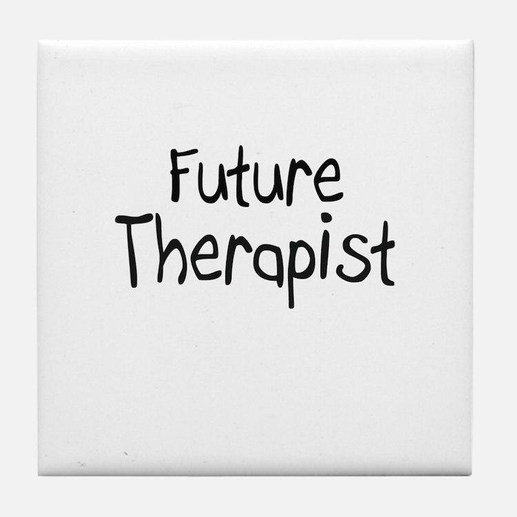 Future Therapist Tile Coaster