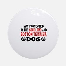 Protected By Boston Terrier Round Ornament