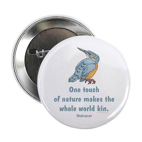 "Shakespeare Nature & Peace Quote 2.25"" Button (10"