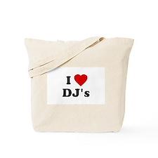 I Love DJ's Tote Bag