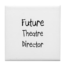 Future Theatre Director Tile Coaster