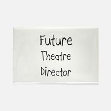Future Theatre Director Rectangle Magnet