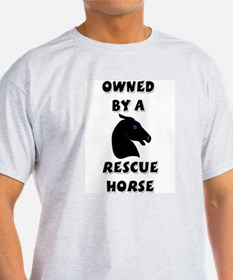 Owned by a Rescue Horse Ash Grey T-Shirt
