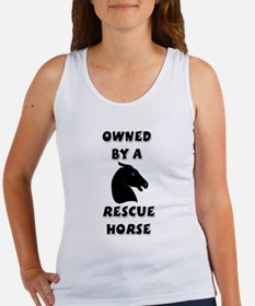 Owned by a Rescue Horse Women's Tank Top
