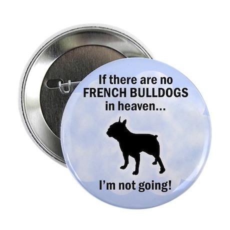 "French Bulldogs In Heaven 2.25"" Button"