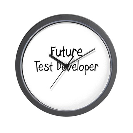 Future Test Developer Wall Clock